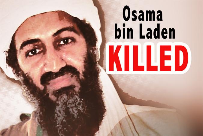 Osama Bin Laden Killed The. I know that Osama bin Laden is